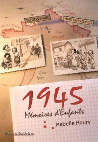 1945 : mémoires d'enfants