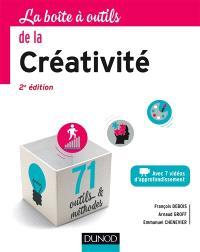 La boîte à outils de la créativité : avec 7 vidéos d'approfondissement : 71  outils & méthodes