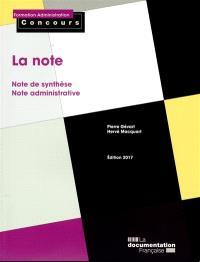 La note : note de synthèse, note administrative : catégories A et B
