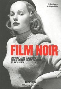 Film noir : en bonus, les 50 classiques du film noir des années 1940-1960 selon Taschen
