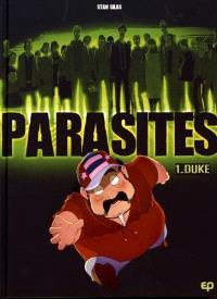 Parasites. Volume 1, Duke