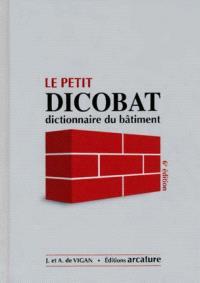 Le petit Dicobat : dictionnaire du bâtiment