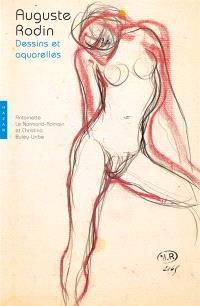 Auguste Rodin : dessins et aquarelles