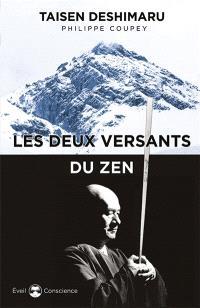 Les deux versants du zen