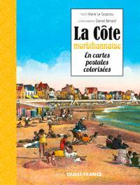 La côte morbihannaise en cartes postales colorisées
