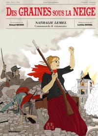 Des graines sous la neige : Nathalie Lemel : communarde & visionnaire