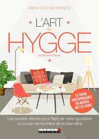 L'art du hygge : les secrets danois pour faire de votre quotidien un cocon de bonheur et de bien-être