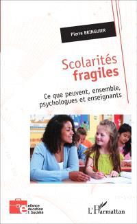 Scolarités fragiles : ce que peuvent, ensemble, psychologues et enseignants