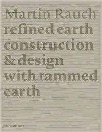 Martin Rauch : Refined Earth