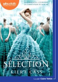 La sélection. Volume 1