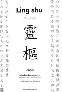 Ling shu = Pivot merveilleux