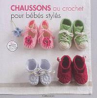 Chaussons au crochet pour bébés stylés : 26 modèles à croquer, de 0 à 6 mois