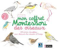 Mon coffret Montessori des oiseaux : 105 cartes classifiées pour découvrir les oiseaux d'Europe