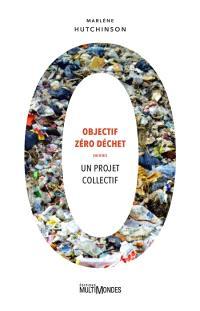 Objectif zéro déchet  : un projet collectif