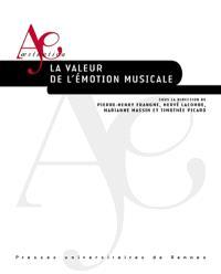 La valeur de l'émotion musicale