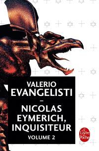 Nicolas Eymerich, inquisiteur. Volume 2