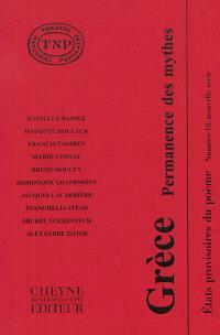 Etats provisoires du poème. Volume 16, Grèce : permanence des mythes