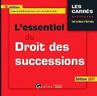 L'essentiel du droit des successions : édition 2017