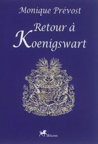 Retour à Koenigswart