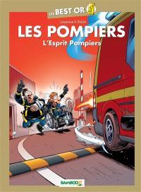Les pompiers, L'esprit pompiers