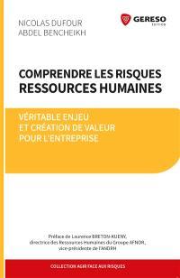 Comprendre les risques ressources humaines : véritable enjeu et création de valeur pour l'entreprise
