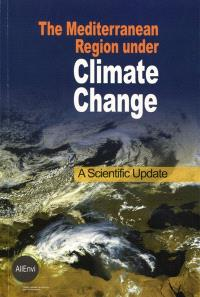 The Mediterranean region under climate change : a scientific update
