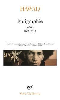 Furigraphie : poésies 1985-2015