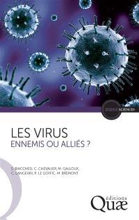 Les virus : ennemis ou alliés ?