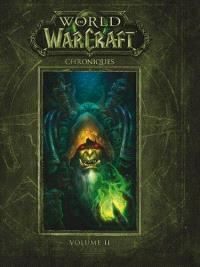 World of Warcraft : chroniques. Volume 2