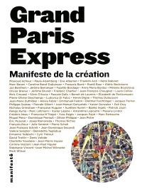 Grand Paris Express : manifeste de la création
