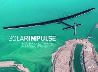 Solar Impulse : the first round-the-world solar flight = Solar Impulse : le premier tour du monde en avion solaire = Solar Impulse : der erste Solarflug rund um die Welt