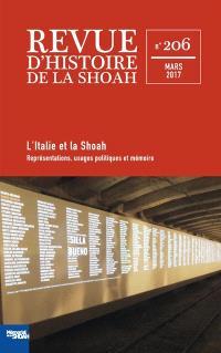Revue d'histoire de la Shoah. n° 206, L'Italie et la Shoah : représentations, usages politiques et mémoire