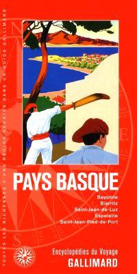 Pays basque : Bayonne, Biarritz, Saint-Jean-de-Luz, Espelette, Saint-Jean-Pied-de-Port