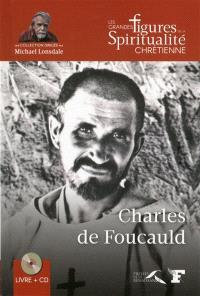 Charles de Foucauld : 1858-1916