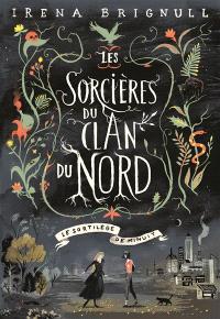 Les sorcières du clan du Nord. Volume 1, Le sortilège de minuit