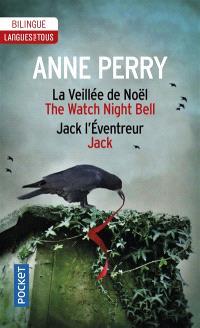 La veillée de Noël; The watch night bell; Jack l'éventreur; Jack
