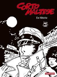 Corto Maltese : en noir et blanc. Volume 6, En Sibérie