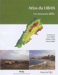 Atlas du Liban : les nouveaux défis