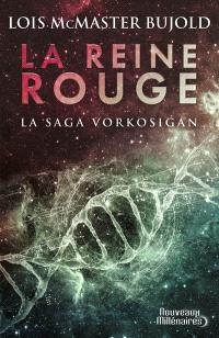 La saga Vorkosigan, La reine rouge
