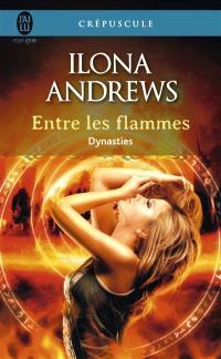 Dynasties. Volume 1, Entre les flammes