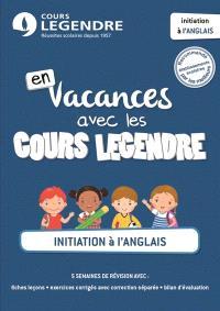 En vacances avec les cours Legendre : initiation à l'anglais