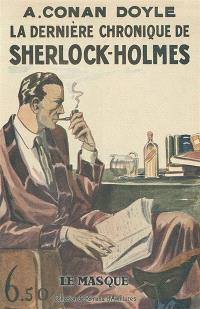 La nouvelle chronique de Sherlock Holmes