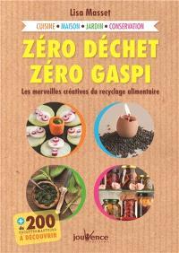 Zéro déchet, zéro gaspi : les merveilles créatives du recyclage alimentaire