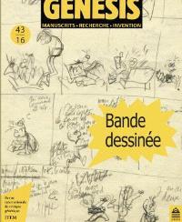 Genesis : manuscrits, recherche, invention. n° 43, Bande dessinée