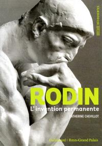 Rodin : l'invention permanente