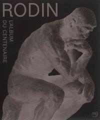 Rodin : l'album du centenaire