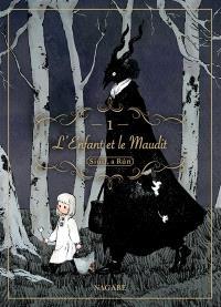 L'enfant et le maudit : Siuil, a Run. Volume 1