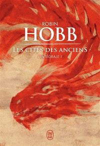 La cité des Anciens : l'intégrale. Volume 1