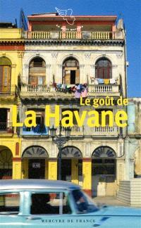 Le goût de La Havane