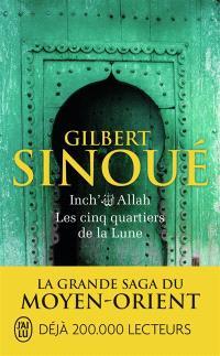 Inch' Allah. Volume 3, Les cinq quartiers de la lune